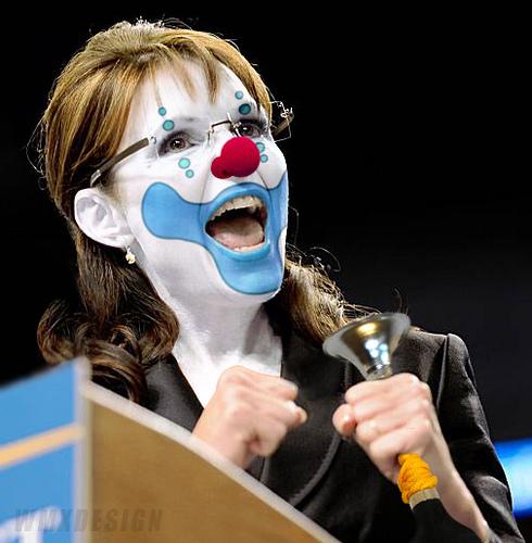 Sarah Palin (R-Buffoon):: Obstructionist Republican Clown
