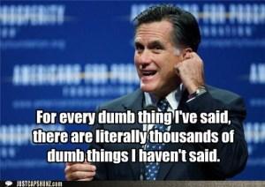 mitt romney stupid things said