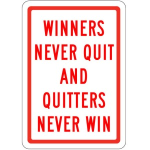 quit-winners never quit